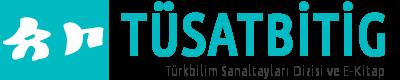 TÜSATBİTİG – Türkbilim Sanaltayları Dizisi ve E-Kitap